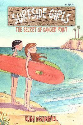 bokomslag Surfside girls, book one - the secret of danger point