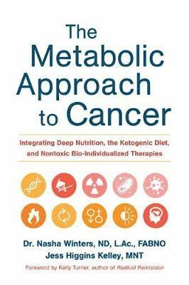 bokomslag Metabolic approach to cancer - integrating deep nutrition, the ketogenic di
