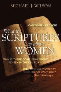 bokomslag What the Scripture Says about Women
