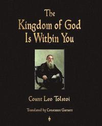 bokomslag The Kingdom of God Is Within You