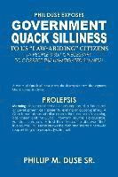 bokomslag Phil Duse Exposes Government Quack Silliness to Us Law-Abiding Citizens