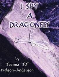 bokomslag I Spy a Dragonfly