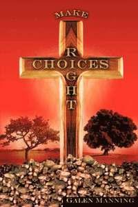 bokomslag Right Choices