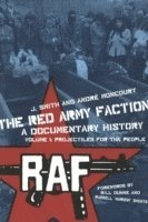 bokomslag The Red Army Faction Volume 1: Projectiles For The People