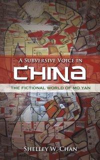bokomslag A Subversive Voice in China