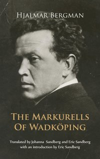 bokomslag The Markurells of Wadkoping