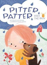 bokomslag Pitter, Patter, Goes the Rain