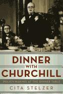 bokomslag Dinner with Churchill
