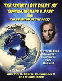 bokomslag The Secret Lost Diary of Admiral Richard E. Byrd and The Phantom of the Poles