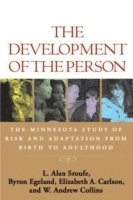 bokomslag The Development of the Person: The Minnesota Study of Risk and Adaptation from Birth to Adulthood