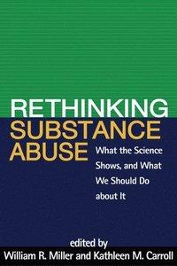 bokomslag Rethinking Substance Abuse
