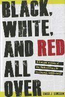 bokomslag Black, White, and Red All Over