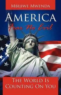 bokomslag America Fear No Evil