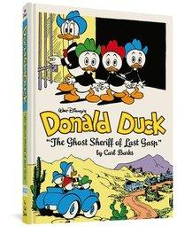 bokomslag Walt Disney's Donald Duck: 'the Ghost Sheriff of Last Gasp' (the Complete Carl Barks Disney Library Vol. 15)