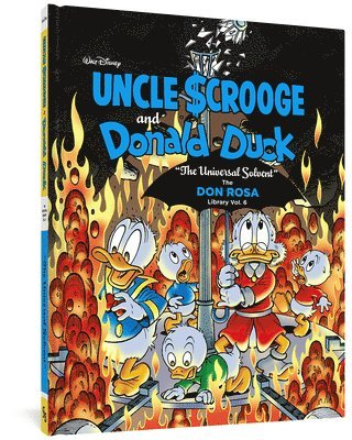 Walt Disney Uncle Scrooge and Donald Duck: The Universal Solvent: The Don Rosa Library Vol. 6 1