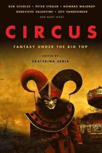 bokomslag Circus: Fantasy Under the Big Top