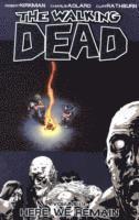 bokomslag The Walking Dead Volume 9: Here We Remain