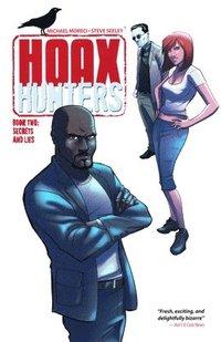 bokomslag Hoax Hunters Volume 2: Secrets and Lies TP