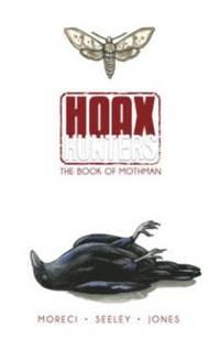 bokomslag Hoax Hunters Volume 3: The Book of Mothman TP