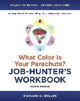 bokomslag What Color Is Your Parachute? Job-Hunter's Workbook, FourthEdition