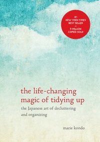 bokomslag The Life-Changing Magic of Tidying Up: The Japanese Art of Decluttering and Organizing