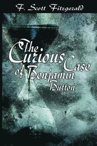 bokomslag The Curious Case of Benjamin Button