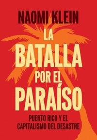 bokomslag La Batalla Por El Paraiso