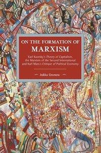 bokomslag On The Formation Of Marxism