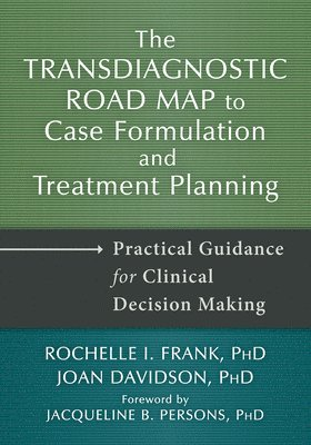 bokomslag Transdiagnostic Road Map to Case Formulation and Treatment Planning
