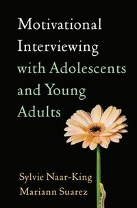 bokomslag Motivational Interviewing with Adolescents and Young Adults