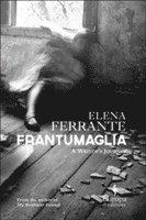 bokomslag Frantumaglia: A Writer's Journey