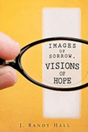 bokomslag Images of Sorrow, Visions of Hope