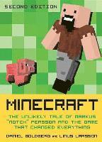 bokomslag Minecraft, Second Edition: The Unlikely Tale of Markus 'notch' Persson and the Game That Changed Everything