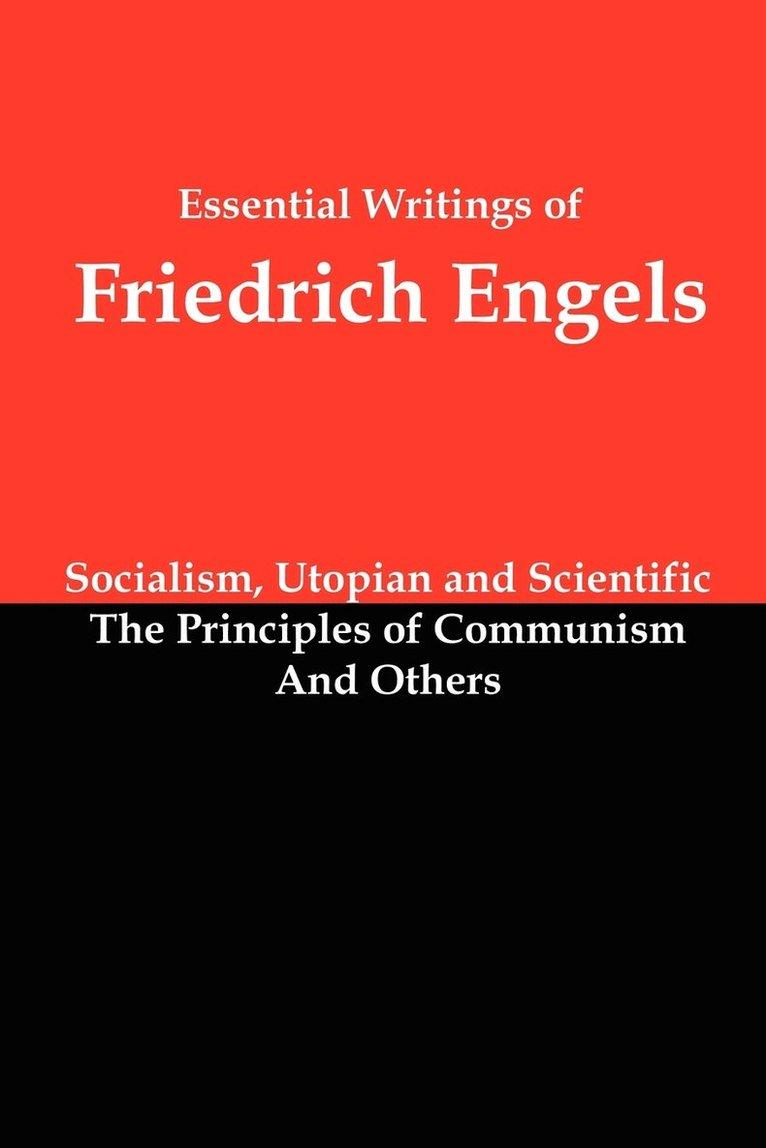 Essential Writings of Friedrich Engels 1