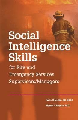 bokomslag Social Intelligence Skills for Fire and Emergency Service Supervisors/Managers