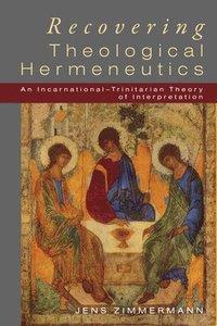 bokomslag Recovering Theological Hermeneutics