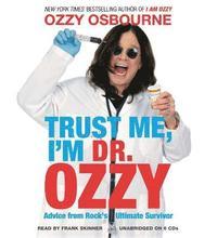 bokomslag Trust Me, I'm Dr. Ozzy