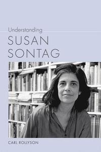 bokomslag Understanding Susan Sontag