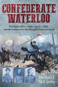 bokomslag Confederate Waterloo