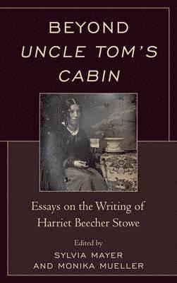 bokomslag Beyond Uncle Tom's Cabin