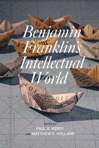 bokomslag Benjamin Franklin's Intellectual World