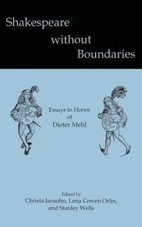 bokomslag Shakespeare without Boundaries