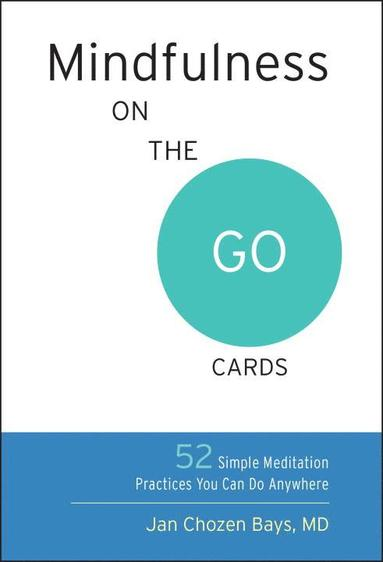 bokomslag Mindfulness on the go cards - 52 simple meditation practices you can do any