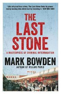 bokomslag The Last Stone: A Masterclass in Criminal Interrogation