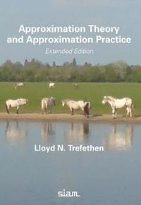bokomslag Approximation Theory and Approximation Practice