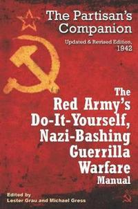 bokomslag The Red Army's Do-it-Yourself Nazi-Bashing Guerrilla Warfare Manual