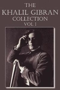 bokomslag The Khalil Gibran Collection Volume I
