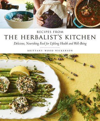 bokomslag Recipes from the herbalists kitchen - delicious, nourishing food for lifelo