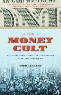 bokomslag The Money Cult