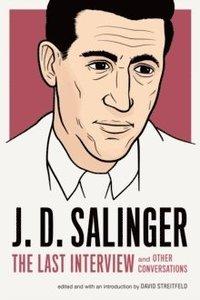 bokomslag J.d. Salinger: The Last Interview